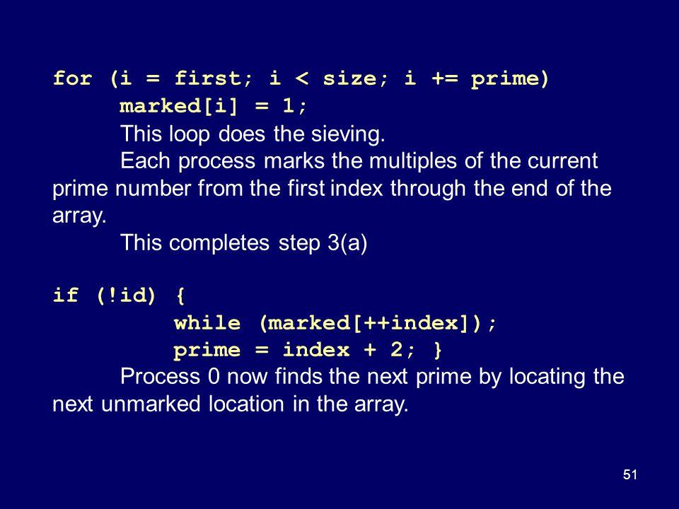 for (i = first; i < size; i += prime) marked[i] = 1;